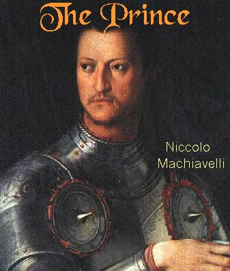 machiavelli the prince humanism But the prince is a short book: its style is usually described as being  the  prince a place in the humanist tradition on account of machiavelli's.